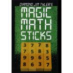 Magic Math Sticks (Wooden) by Diamond Jim Tyler