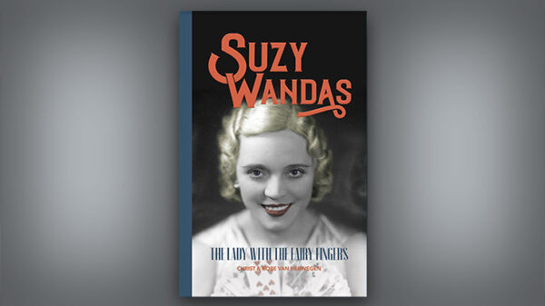 Suzy Wandas: The Lady with the Fairy Fingers by Kobe and Christ Van Herwegen - Book