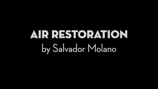 Air Restoration by Salvador Molano video DOWNLOAD - Download