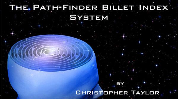 The Path-Finder Billet Index System by Christopher Taylor