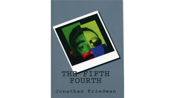 The Fifth Fourth by Jonathan Friedman - Book