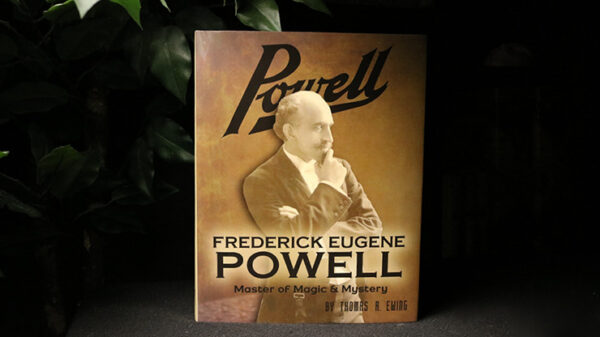 Frederick Eugene Powell: Master of Magic and Mystery - Book