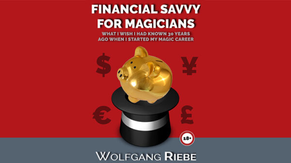 Financial Savvy for Magicians by Wolfgang Riebe eBook DOWNLOAD - Download