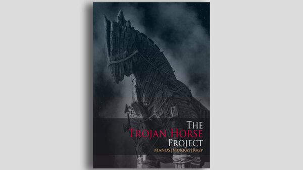THE TROJAN HORSE PROJECT by Manos, Murray and Rasp - Book