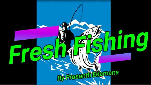 Fresh Fishing by Prasanth Edamana video DOWNLOAD - Download