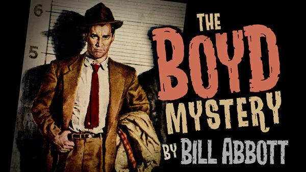 The Boyd Mystery by Bill Abbott