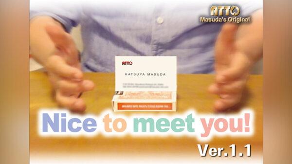 Nice To Meet You 2 by Masuda Magic