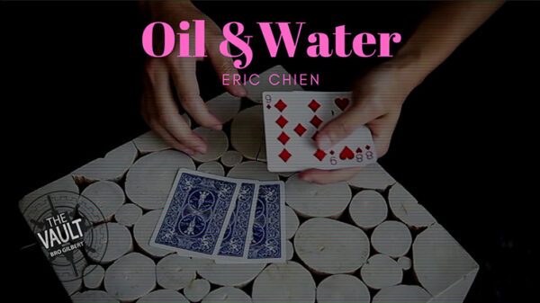 The Vault - Oil & Water by Eric Chien video DOWNLOAD - Download