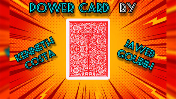 Power Card By Kenneth Costa & Jawed Goudih video DOWNLOAD - Download