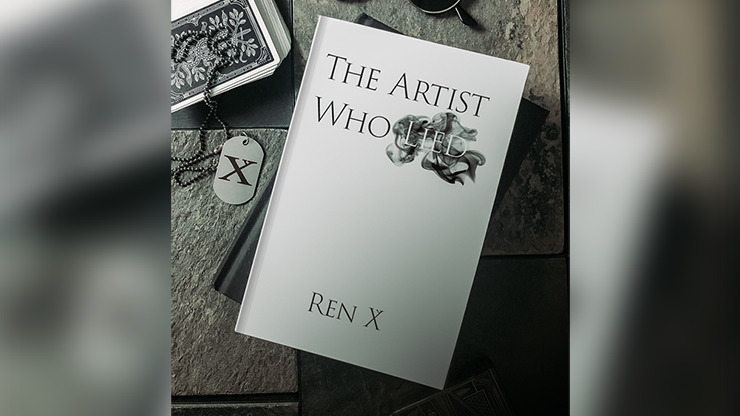 The Artist Who Lied by Ren X - Book