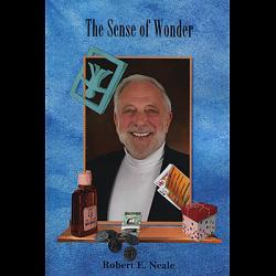 The Sense of Wonder by Robert Neale - Book