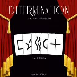 Determination (Gimmicks & DVD) by Federico Poeymiro  - Trick
