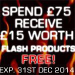 Spend 75 Pounds Get 15 Pounds of Flash Products For Free