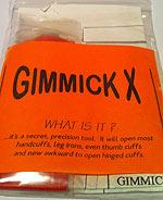 Gimmick X - Handcuff Escape Tool