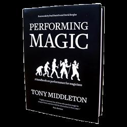 Performing Magic by Tony Middleton - Book