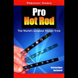 Pro Hot Rod (CLEAR) by Premium Magic - Trick
