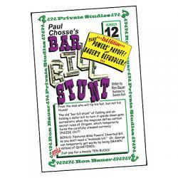 Ron Bauer Series: #12 - Paul Chosse's Bar Bill Stunt - Book