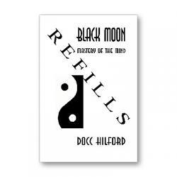 REFILL Black Moon by Docc Hilford - Book