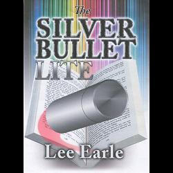 Silver Bullet Lite by Lee Earle - Trick