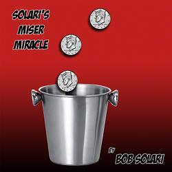Solari's Miser Miracle by Bob Solari - Trick