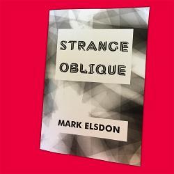 Strange Oblique by Mark Elsdon Booklet
