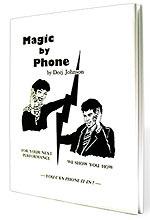 Magic By Phone by Deej Johnson