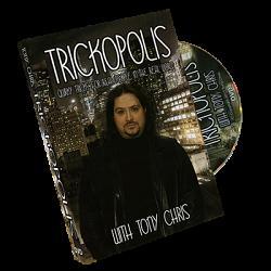 TRICKOPOLIS by Tony Chris - Trick