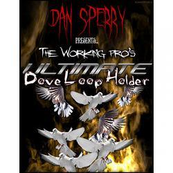 Ultimate Dove Loop Holder by Dan Sperry - Trick