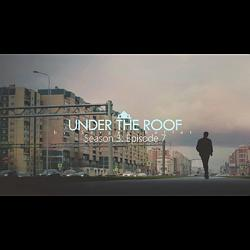 Under The Roof by Sergey Koller - Video DOWNLOAD
