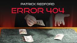 ERROR 404 by Patrick Redford video DOWNLOAD