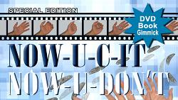 Special Edition NOW-U-C-IT, NOW-U-DON'T (DVD, Book and Gimmick) by Jeff Stewart and Meir Yedid - DVD