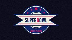 SUPERBOWL by Matt Pilcher video Download