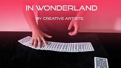 In Wonderland by Creative Artists video DOWNLOAD