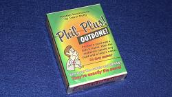 Phil Plus Outdone