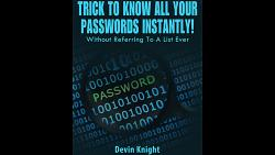 Trick To Know All Your Passwords Instantly! (Written for Magicians) by Devin Knight eBook DOWNLOAD