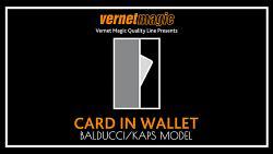 Card in Wallet (Balducci/Kaps) by Vernet - Trick