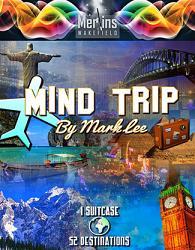 Mind Trip by Mark Lee and Merlins of Wakefield - Trick