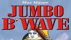Max Maven's Jumbo B'Wave (Black Queen) - Trick
