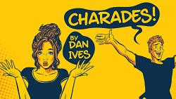 Charades (Gimmick and Online Instructions) by Dan Ives - Trick