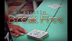 Break Free by Agustin video DOWNLOAD