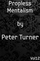 Propless Mentalism (Vol 12) by Peter Turner eBook DOWNLOAD