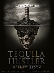 Tequila Hustler by Mark Elsdon, Peter Turner, Colin McLeod and Michael Murray ebook DOWNLOAD