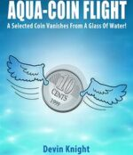 Aqua-Coin Flight by Devin Knight - Trick