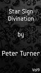 Star Sign Divination (Vol 9) by Peter Turner eBook DOWNLOAD