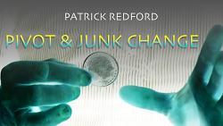 Pivot & Junk Change by Patrick Redford video DOWNLOAD