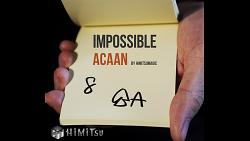 Impossible ACAAN by Himitsu Magic - Trick
