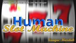 Human Slot Machine by Quique Marduk - Trick