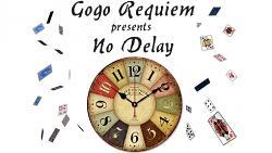 No Delay by Gogo Requiem video DOWNLOAD