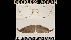 Deckless ACAAN by Unknown Mentalist eBook DOWNLOAD