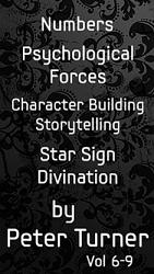 4 Volume Set (Numbers, Psychological Forces, Character Building and Storytelling and Star Sign Divination) by Peter Turner eBook DOWNLOAD
